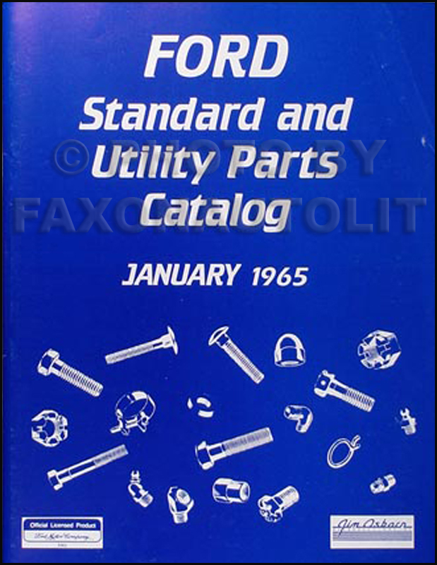 1965 Ford Nuts & Bolts Reprint Parts Catalog