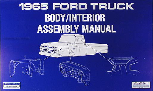 1965 Ford Pickup Truck Reprint Body & Interior Assembly Manual