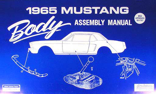 1965 Ford Mustang Body Assembly Manual Reprint
