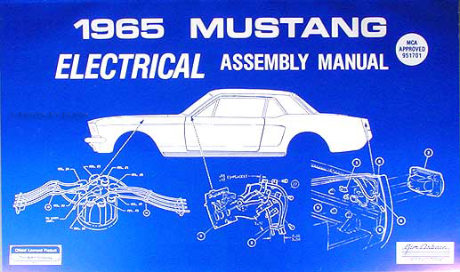 1965 Ford Mustang Electrical Assembly Manual Reprint