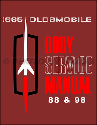 1965 Oldsmobile 88 98 Starfire Body Repair Shop Manual Reprint