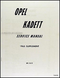 1965 Opel Kadett Repair Manual Reprint Supplement