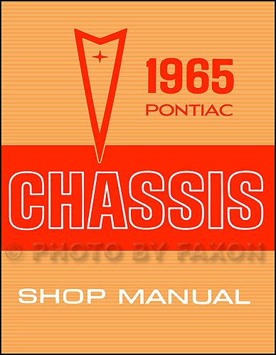 1965 Pontiac Repair Shop Manual Reprint - Catalina Star Chief Bonneville Grand Prix