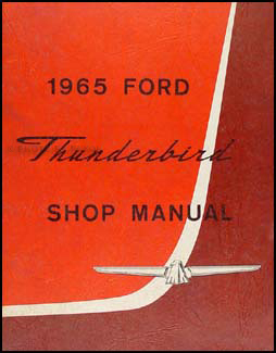 1965 Ford Thunderbird Repair Manual Original