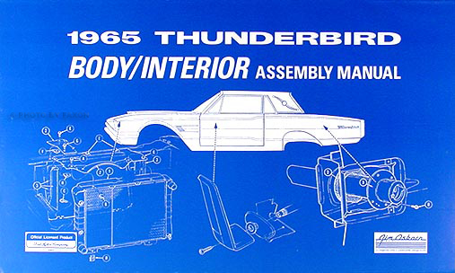 1965 Ford Thunderbird Body & Interior Assembly Manual Reprint