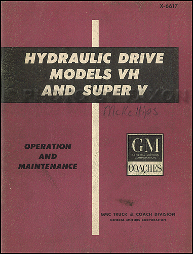 1966-1967 GMC Bus & Motorhome Hydraulic Drive Transmission Repair Shop Manual
