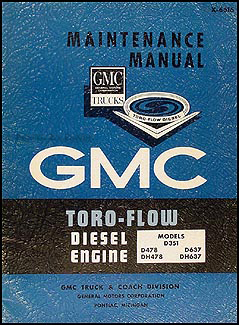 1966-1967 GMC Toro-Flow Diesel Engine Shop Manual Original
