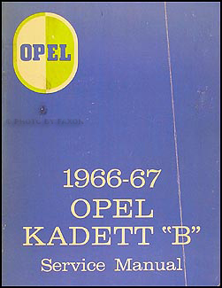 "1966-1967 Opel Kadett ""B"" Repair Manual Original"