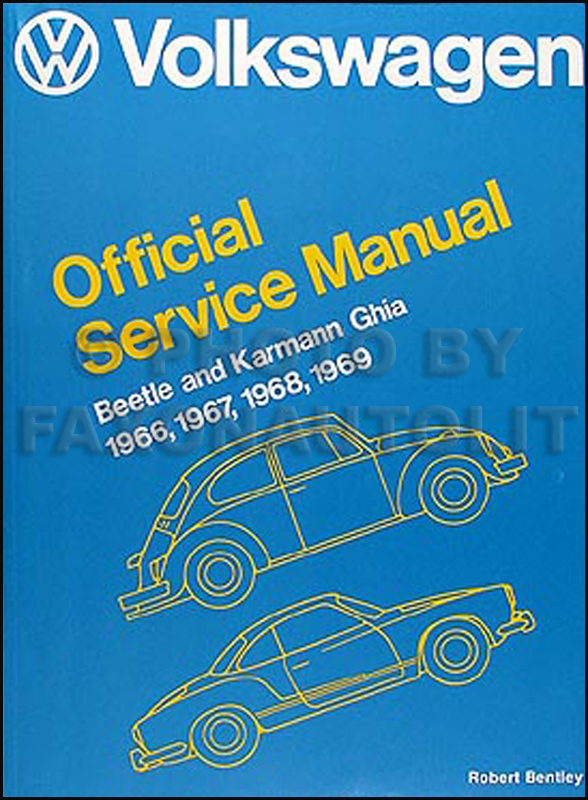 1966-1969 VW Beetle/Bug & Karmann Ghia Shop Manual Reprint 66-69