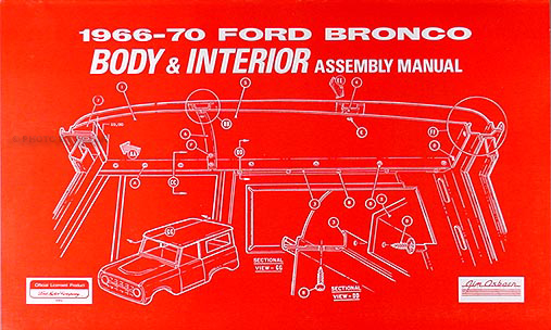 1966-1970 Ford Bronco Body & Interior Assembly Manual Reprint