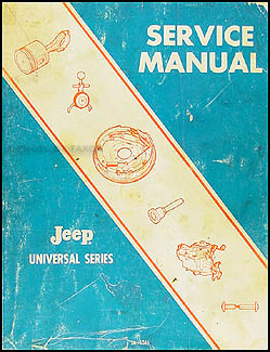 1966-1971 Jeep CJ Shop Manual Original Universal CJ 3B 5 5A 6 6A