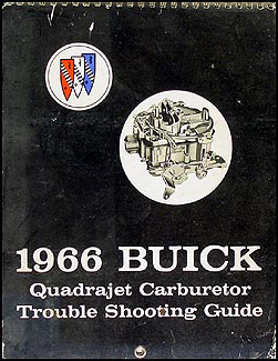 1966 Buick Quadrajet Carburetor Trouble Shooting Shop Manual Original