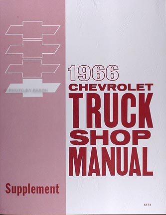 1966 Chevrolet Pickup & Truck Shop Manual Reprint Supplement