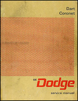 1966 Dodge Coronet, & Dart Shop Manual Original (Charger)