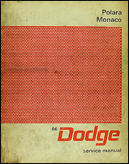 1966 Dodge Polara & Monaco Shop Manual Original