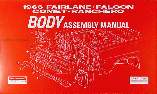 1966 Body Assembly Manual Fairlane Falcon Ranchero Comet Caliente Cyclone