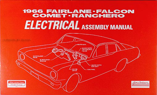 1966 electrical assembly manual fairlane falcon ranchero comet caliente cyclone 1960 Ford Wiring Diagrams