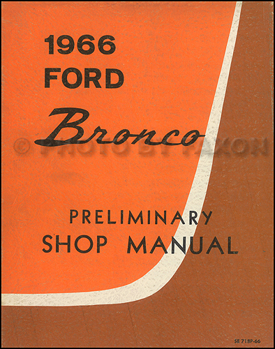 1966 Ford Bronco Preliminary Repair Shop Manual Original Canadian