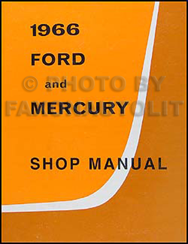 1966 Ford Galaxie Mercury Repair Shop Manual Reprint Monterey Montclair Parklane