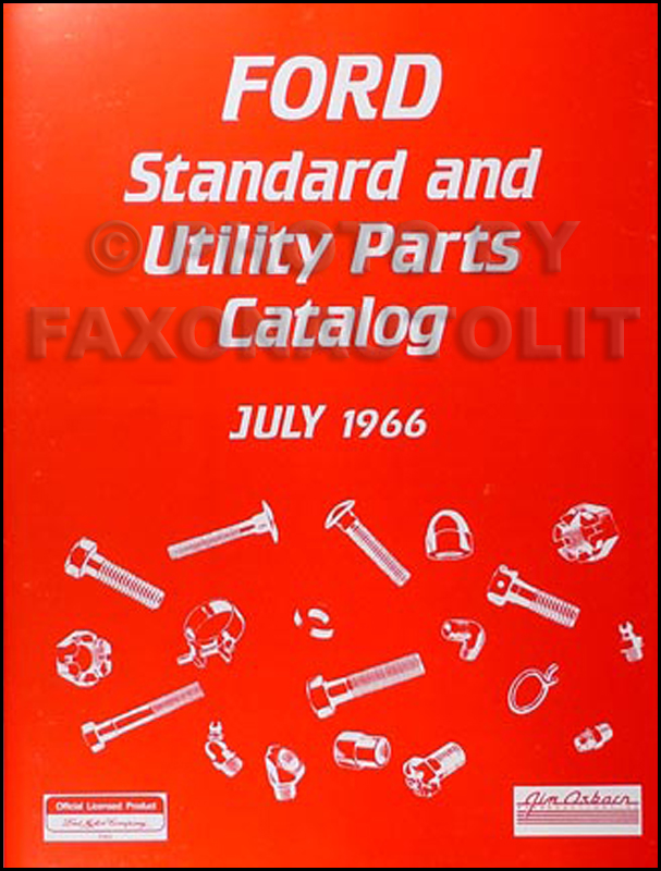 1966 Ford Nuts and Bolts Reprint Standard Parts Catalog