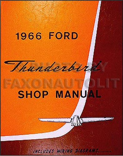 1966 Ford Thunderbird Shop Manual Reprint