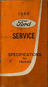 1966 Ford Pickup and Truck Service Specifications Manual Original