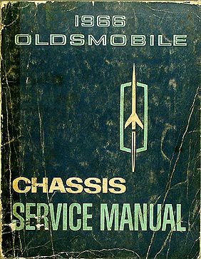 1966 Oldsmobile Shop Manual Original 442/Cutlass/88/98/Toronado