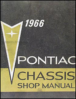1966 Pontiac Chassis Shop Manual Original -- Bonneville, Star Chief, Catalina, etc.