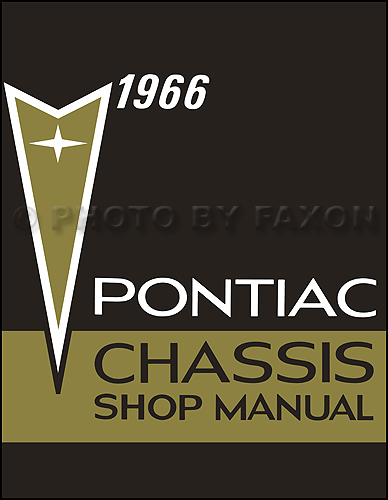 1966 Pontiac Repair Shop Manual Reprint-Bonneville Grand Prix Catalina Star Chief