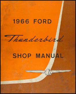 1966 Ford Thunderbird Repair Manual Original