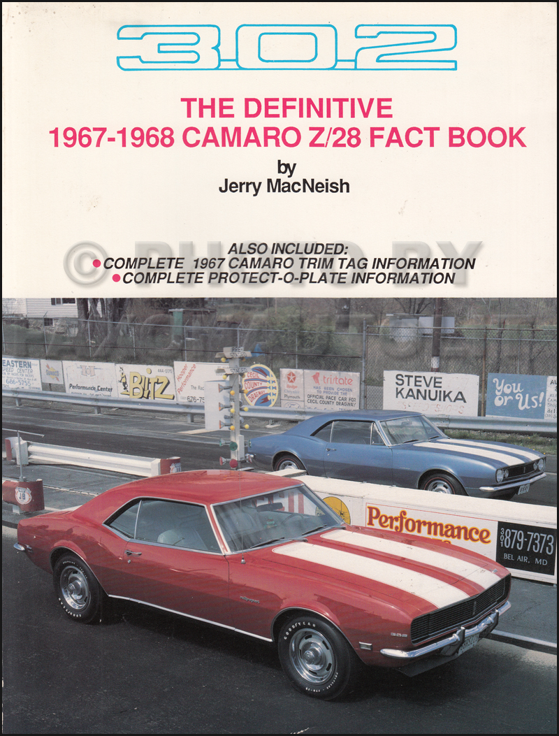 1967-1968 The Definitive Camaro Z/28 Fact Book 302