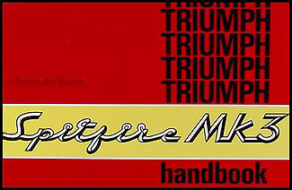 1967-1970 Triumph Spitfire Mk III Owner's Manual Reprint