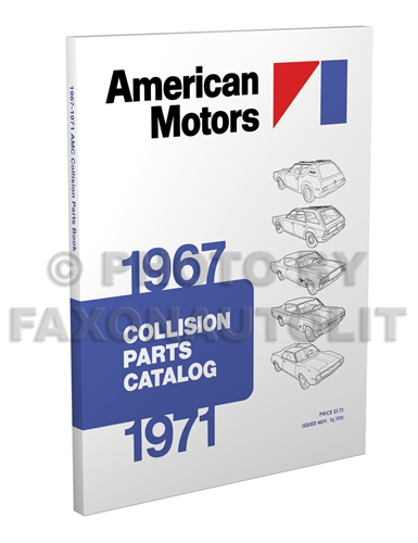 1967-1971 AMC Body Collision Parts Catalog Reprint