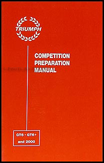 1967-1973 Triumph GT6 GT6+ 2000 Competition Preparation Manual Reprint