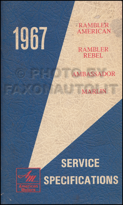 1967 AMC Service Specifications Manual