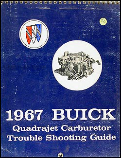 1967 Buick Quadrajet Carburetor Trouble Shooting Manual Original