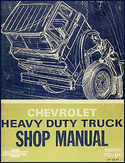 1967-1968 Chevrolet 70-80 Heavy Truck Service Manual Original
