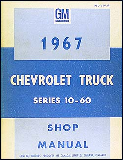 1967 Chevrolet 10-60 Pickup & Truck CANADIAN Original Shop Manual