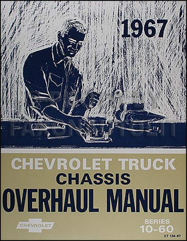 1967 Chevy 10-60 Truck Engine and Transmission Overhaul Manual Reprint