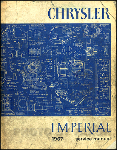 1967 Chrysler And Imperial Repair Shop Manual Reprint