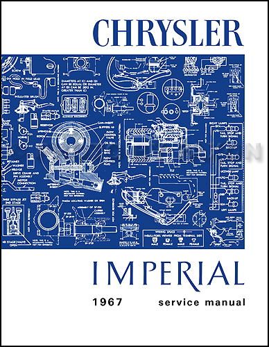 1967 Chrysler and Imperial Shop Manual Reprint