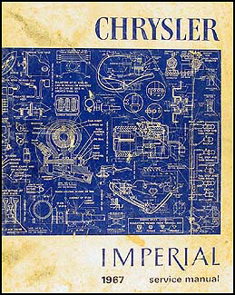 1967 Chrysler and Imperial Shop Manual Original
