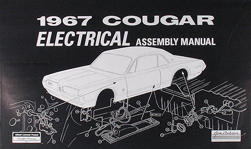 1967 Mercury Cougar Electrical Assembly Manual Reprint