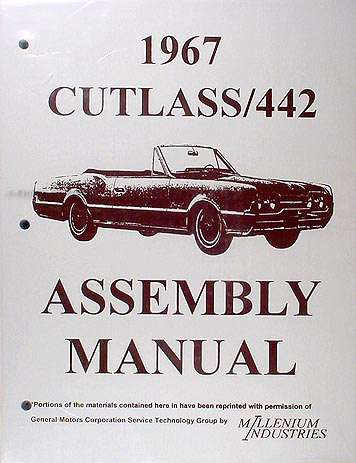 1967 Oldsmobile Reprint Assembly Manual Cutlass, 442, Supreme, & F-85