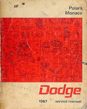 1967 Dodge Polara & Monaco Shop Manual Original