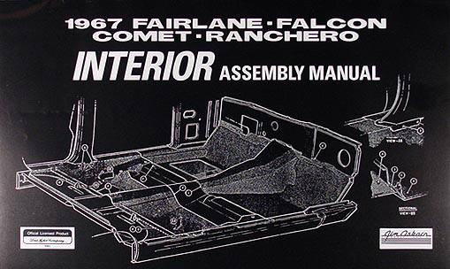 1967 Interior Assembly Manual Fairlane Falcon Ranchero Comet Cyclone