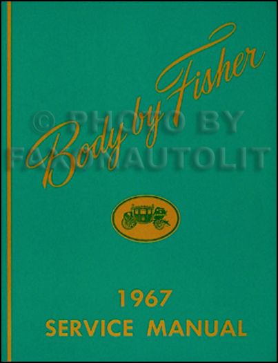 1967 Oldsmobile Body Repair Shop Manual Reprint