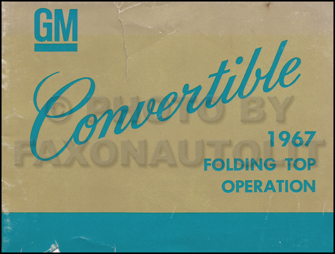 1967 GM Convertible Top Owner's Manual Original