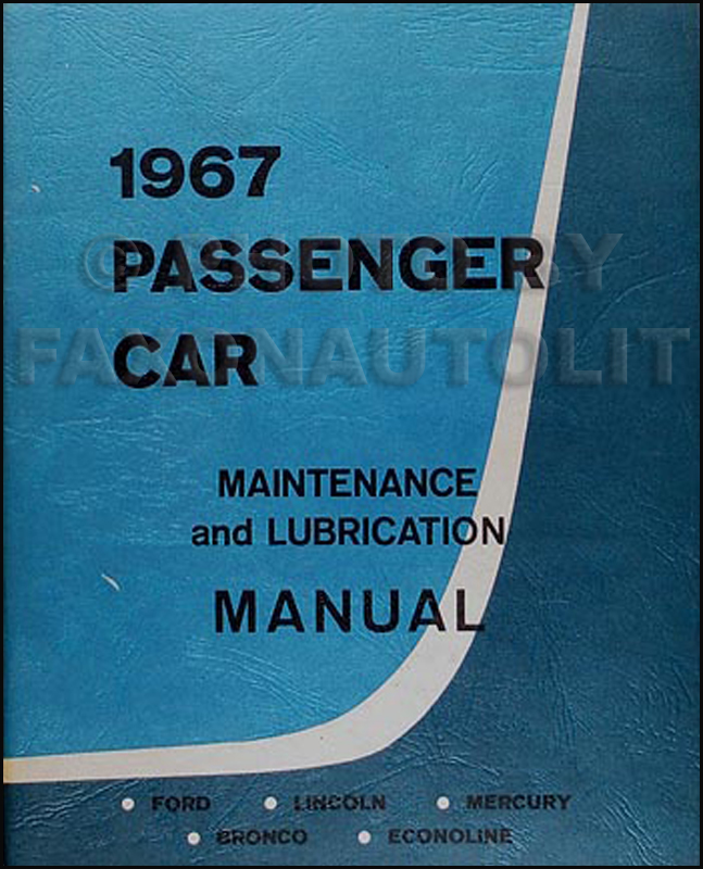 1967 Ford Lincoln Mercury Maintenance & Lubrication Manual Original