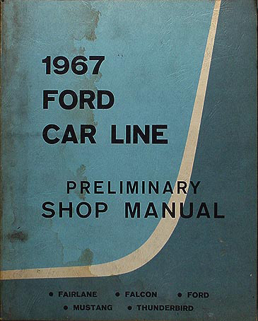 1967 Ford Car Preliminary Shop Manual Original